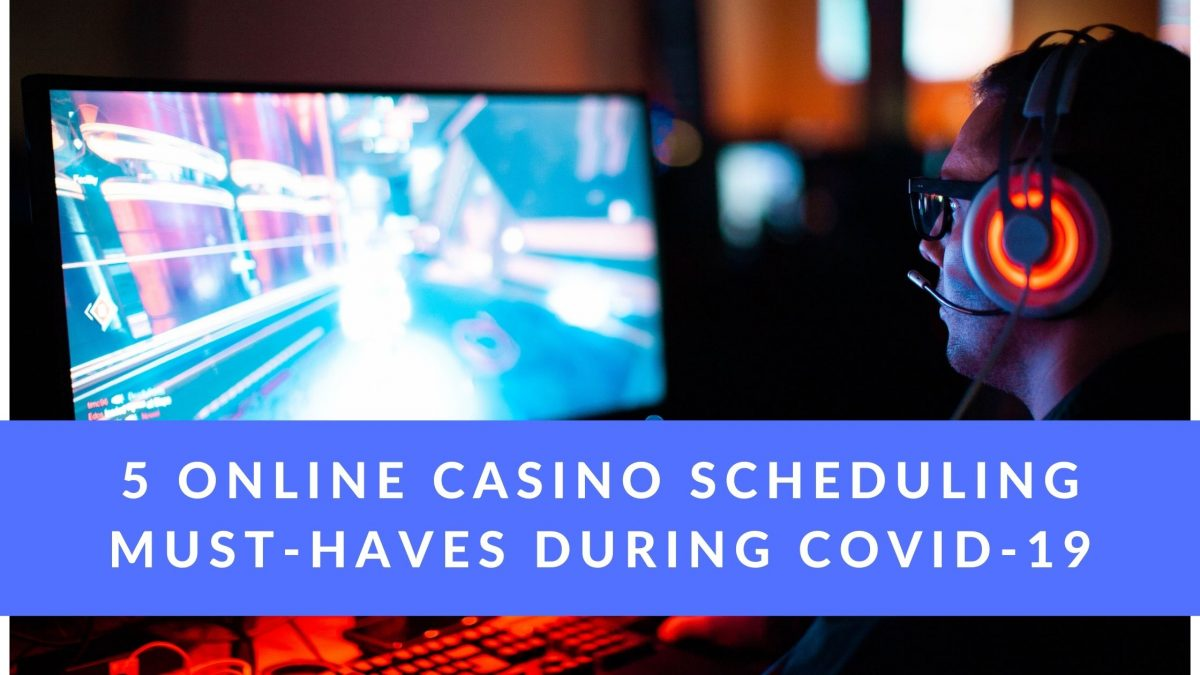 5 Online Casino Scheduling Hacks Every Casino Needs to Be Using NOW